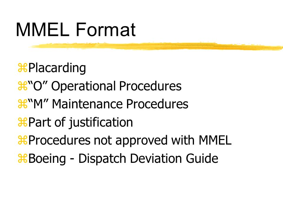 MMEL Format Placarding O Operational Procedures