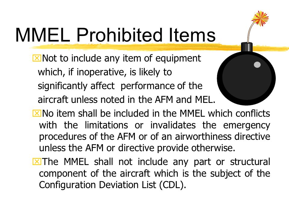 MMEL Prohibited Items Not to include any item of equipment