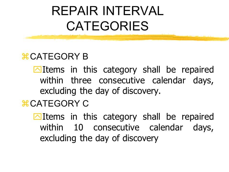 REPAIR INTERVAL CATEGORIES