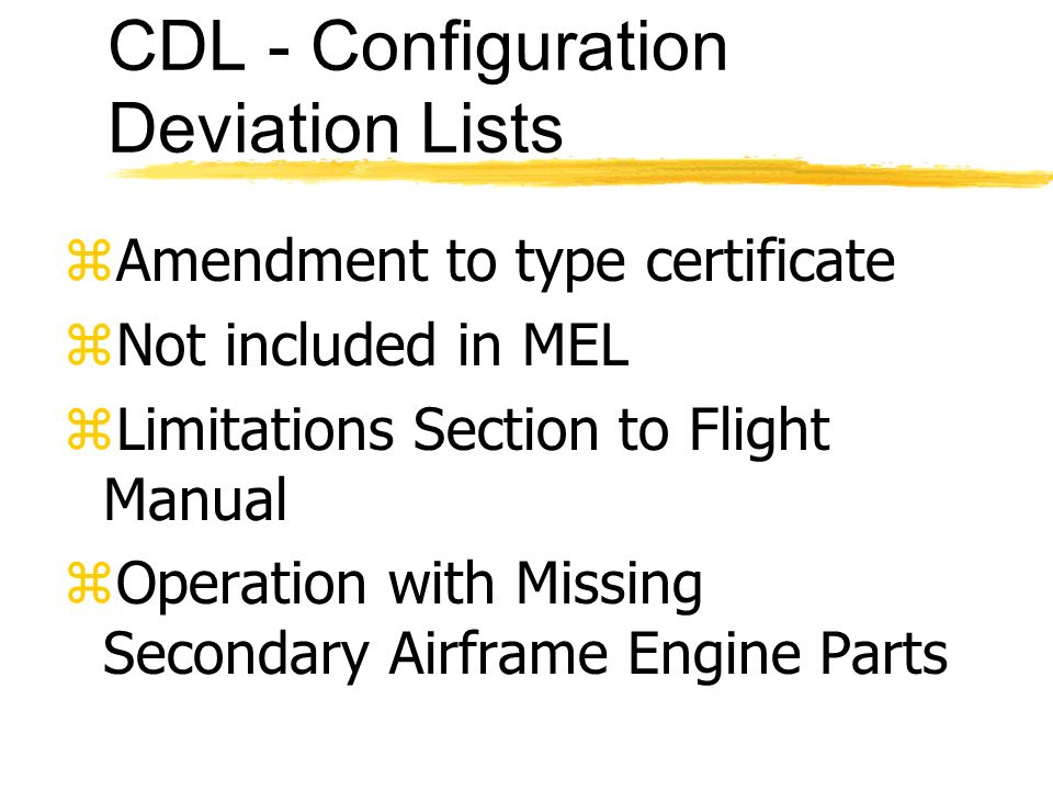 CDL - Configuration Deviation Lists
