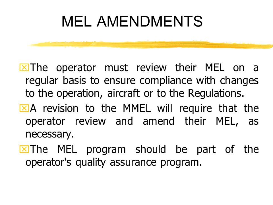 MEL AMENDMENTS