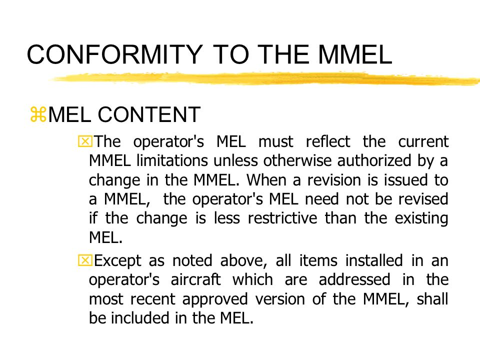 CONFORMITY TO THE MMEL MEL CONTENT