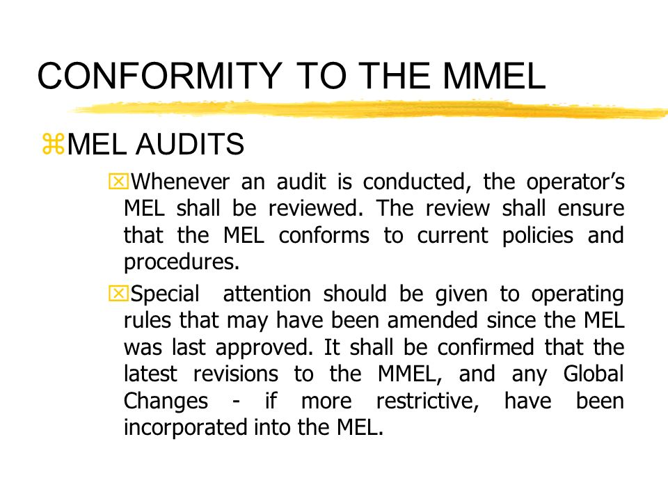 CONFORMITY TO THE MMEL MEL AUDITS