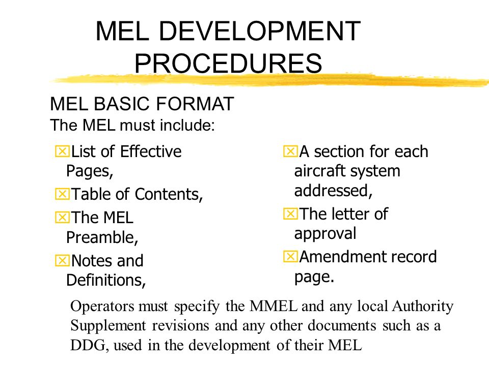 MEL DEVELOPMENT PROCEDURES