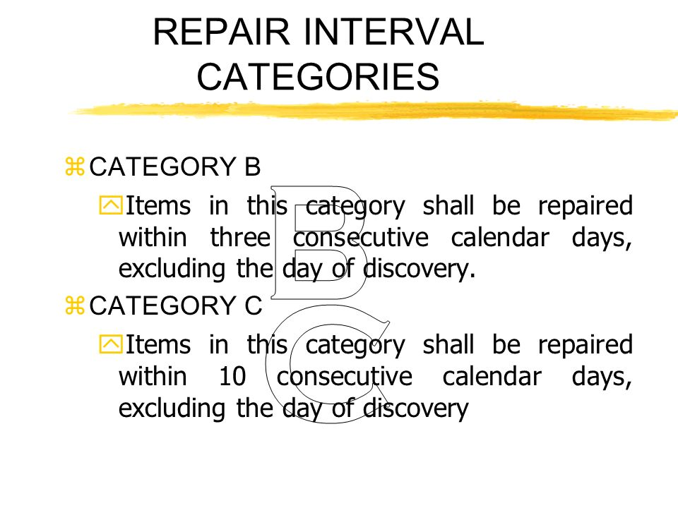 REPAIR INTERVAL CATEGORIES