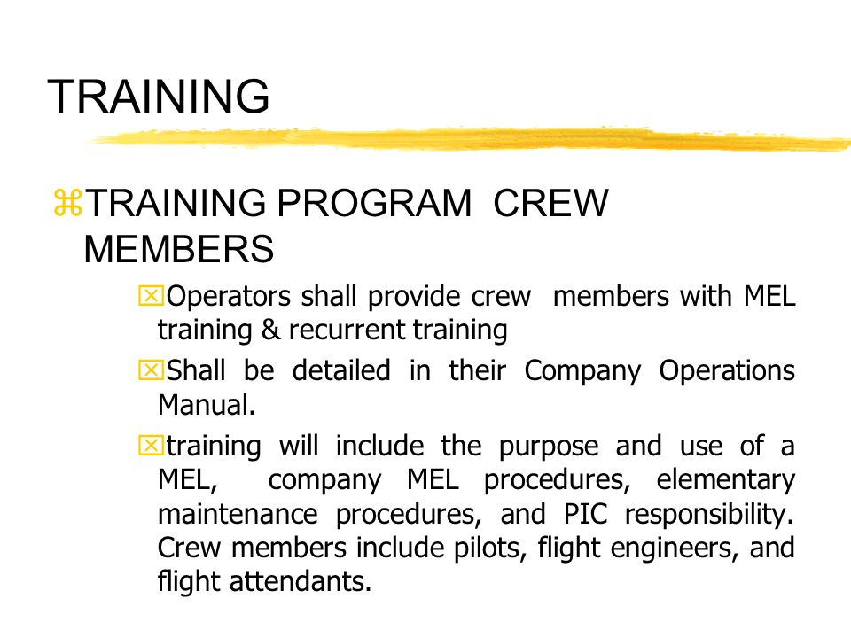 TRAINING TRAINING PROGRAM CREW MEMBERS