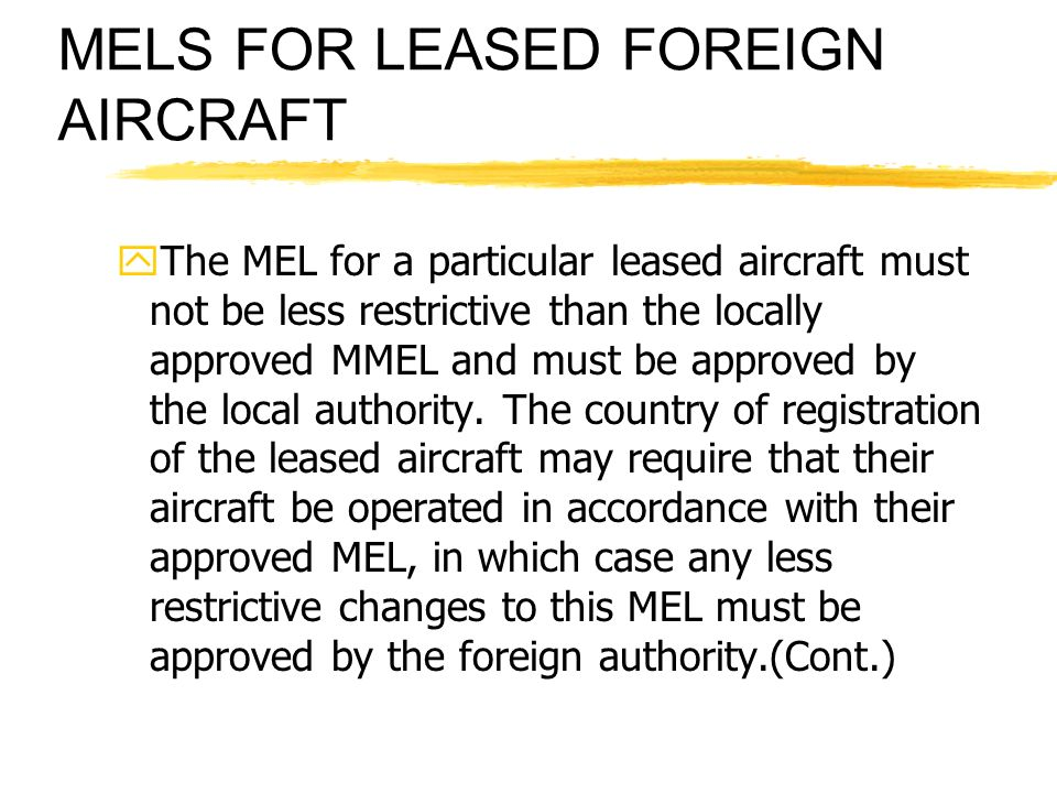 MELS FOR LEASED FOREIGN AIRCRAFT