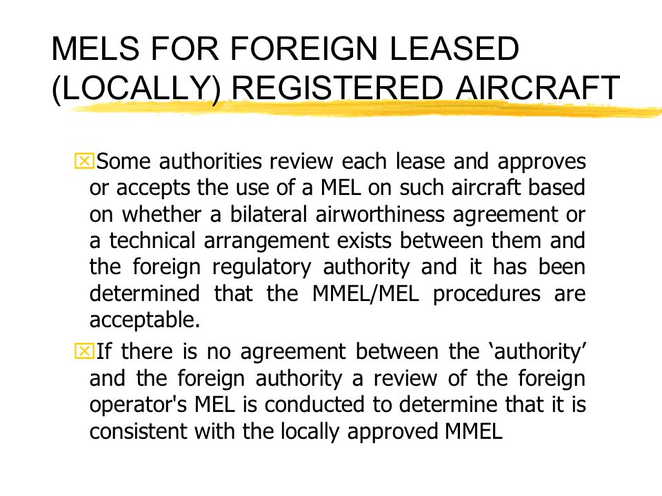 MELS FOR FOREIGN LEASED (LOCALLY) REGISTERED AIRCRAFT