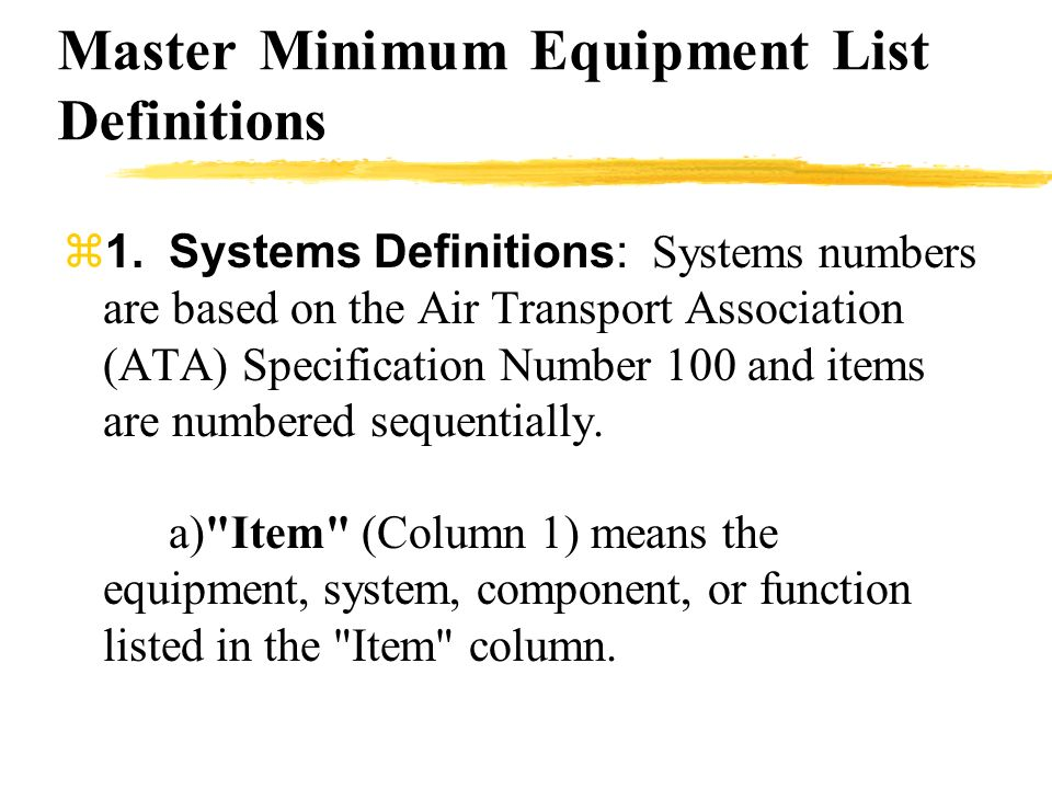 Master Minimum Equipment List Definitions