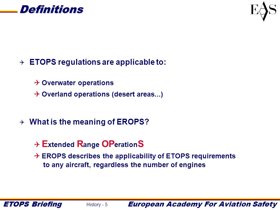 Definitions ETOPS regulations are applicable to: