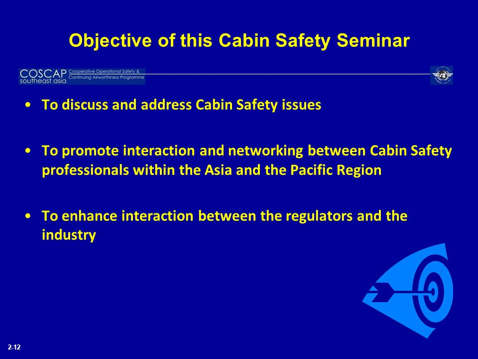 Objective of this Cabin Safety Seminar