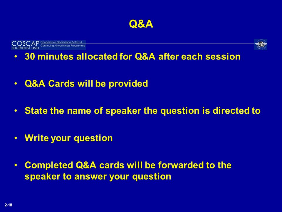 Q&A 30 minutes allocated for Q&A after each session