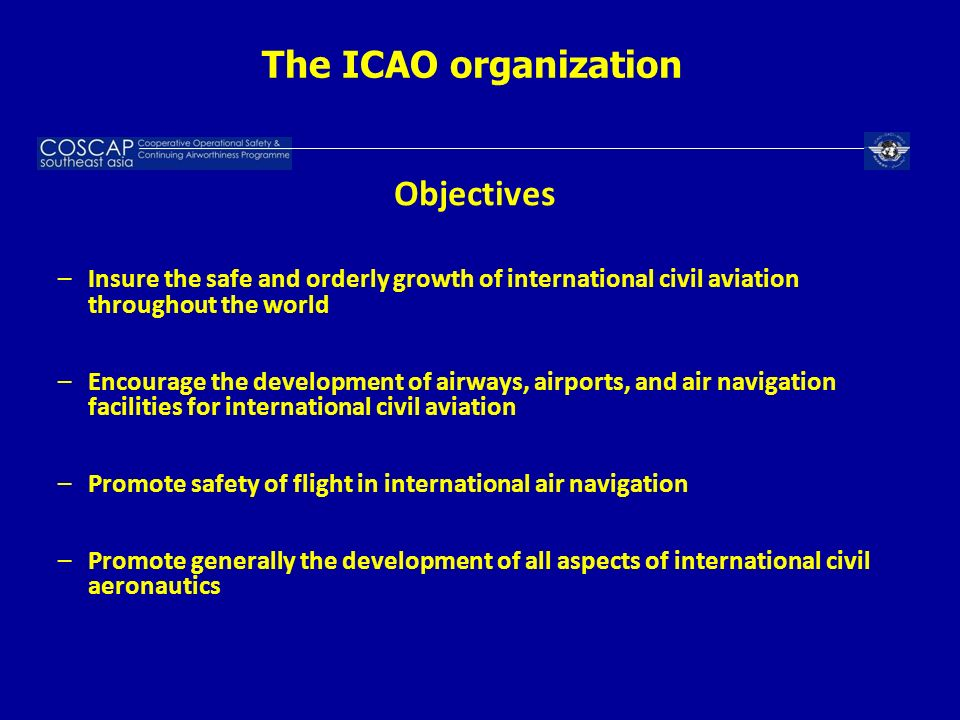 The ICAO organization Objectives