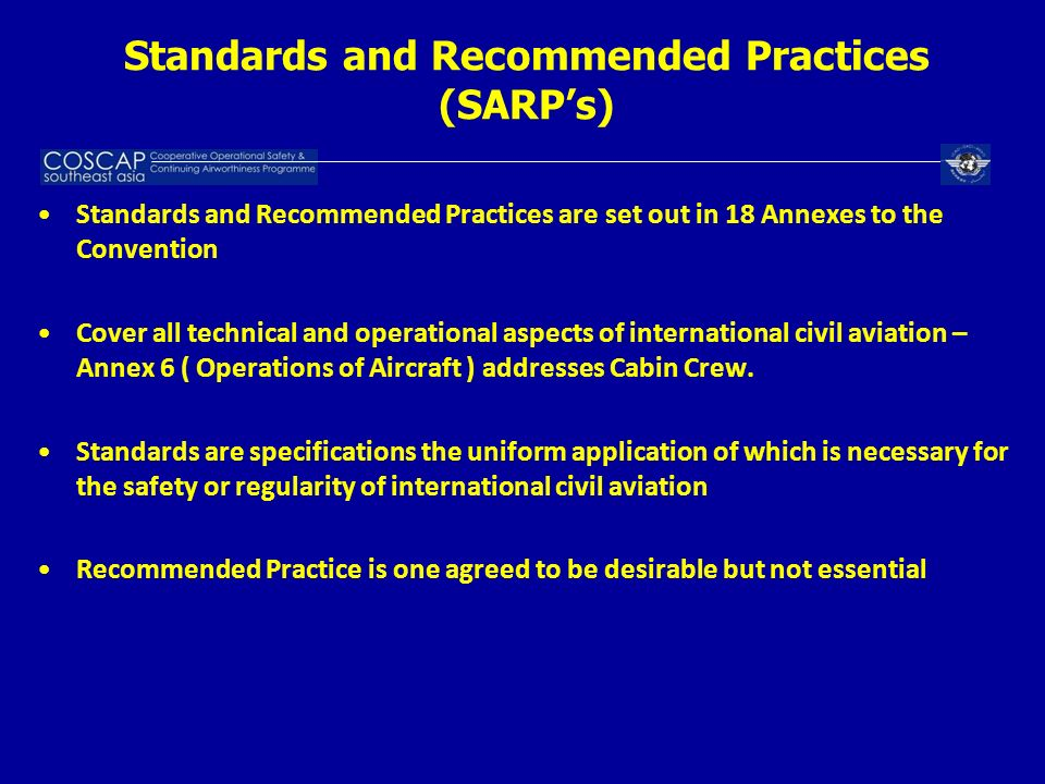Standards and Recommended Practices (SARP's)