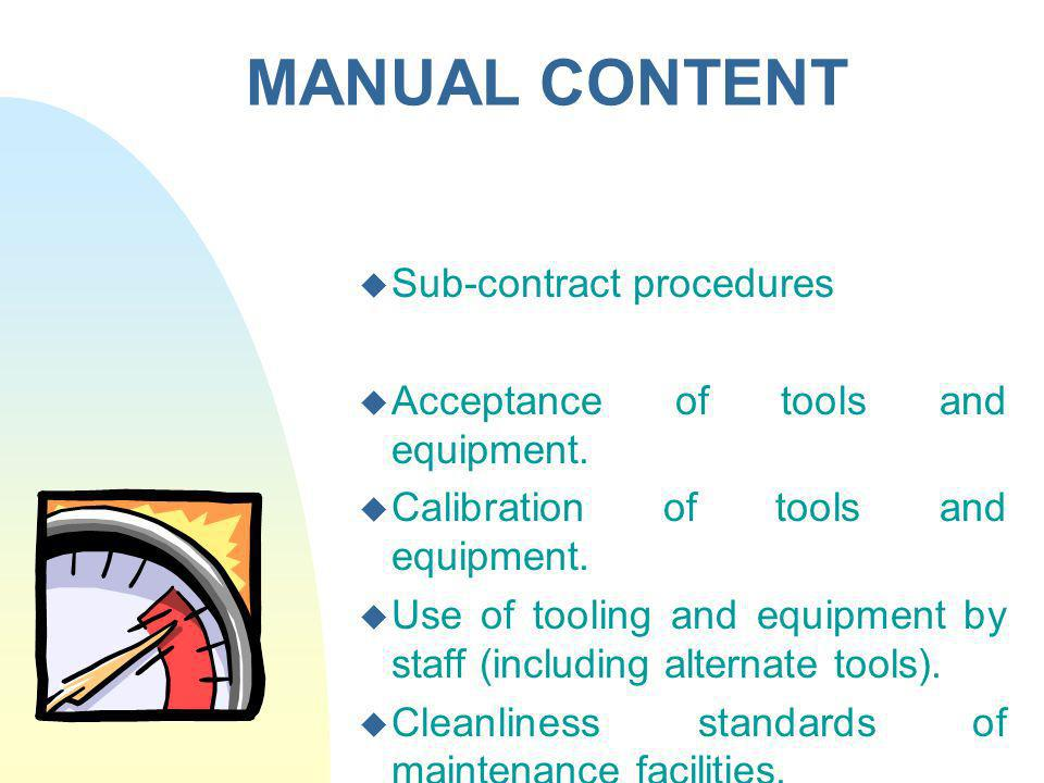 MANUAL CONTENT Sub-contract procedures