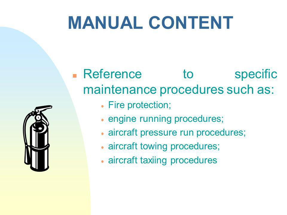 MANUAL CONTENT Reference to specific maintenance procedures such as: