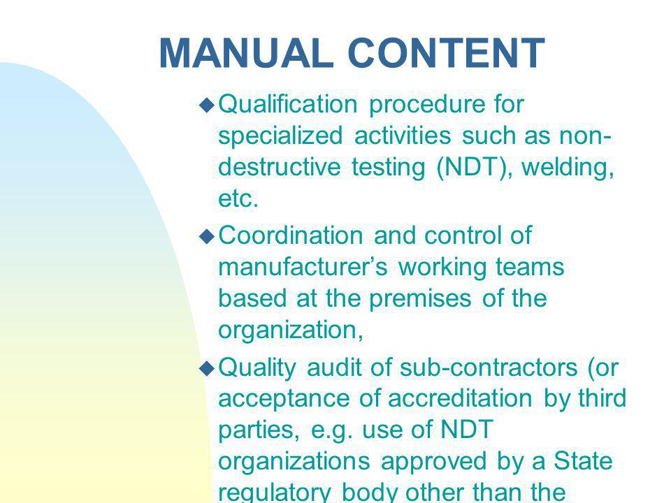 MANUAL CONTENT Qualification procedure for specialized activities such as non-destructive testing (NDT), welding, etc.