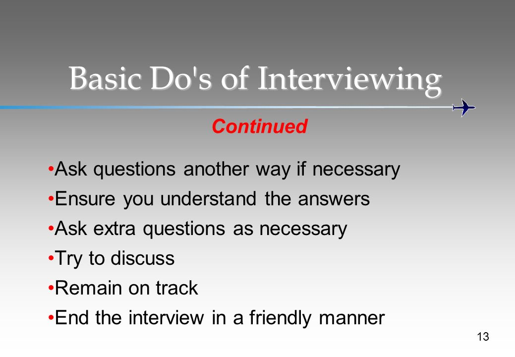 Basic Do s of Interviewing