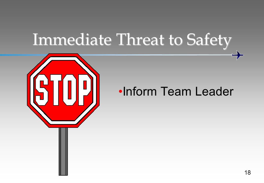 Immediate Threat to Safety