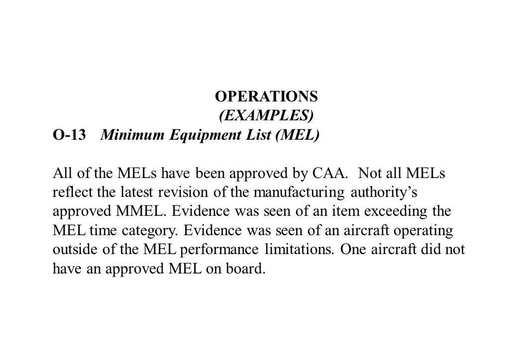 OPERATIONS (EXAMPLES) O-13 Minimum Equipment List (MEL)