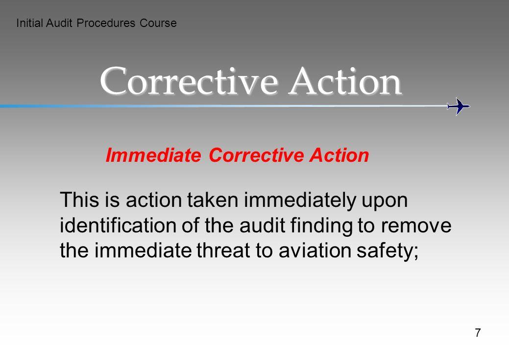 Immediate Corrective Action