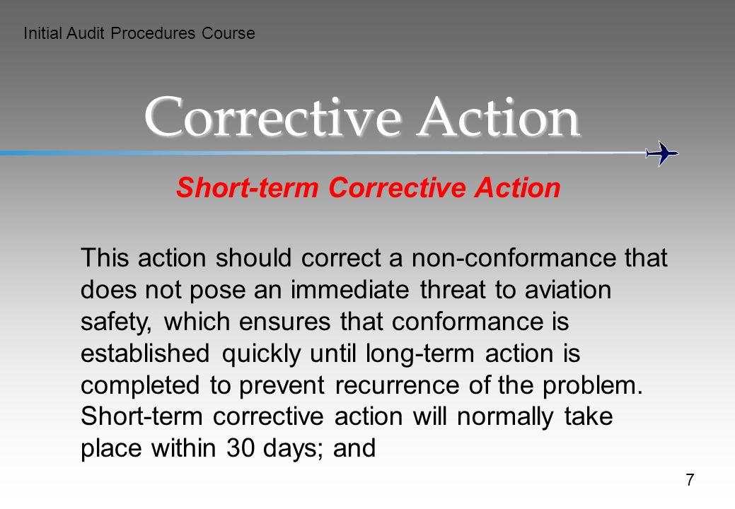 Short-term Corrective Action