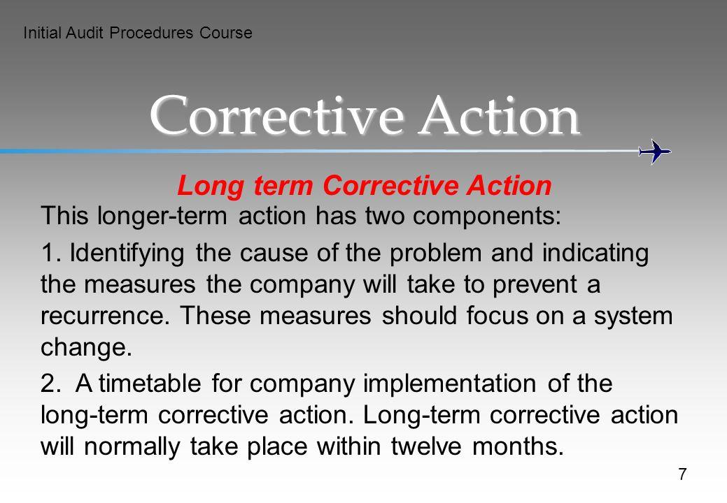 Long term Corrective Action