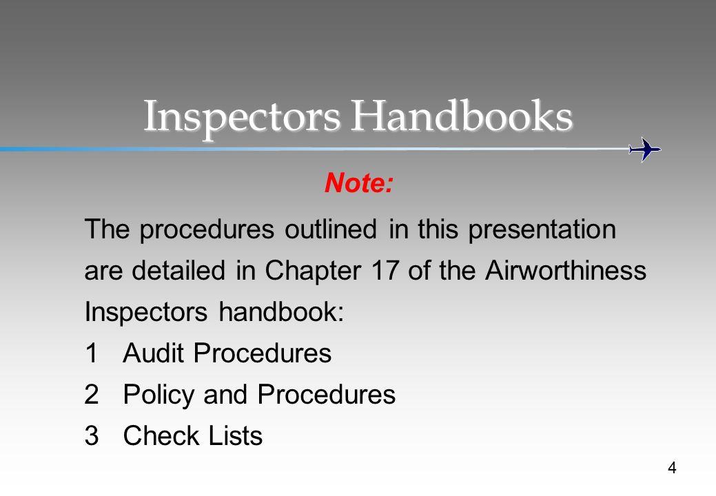 Inspectors Handbooks Note: