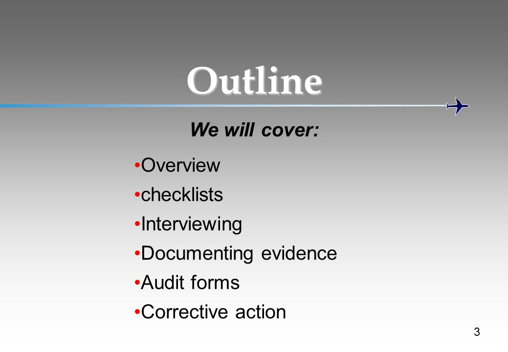 Outline We will cover: Overview checklists Interviewing