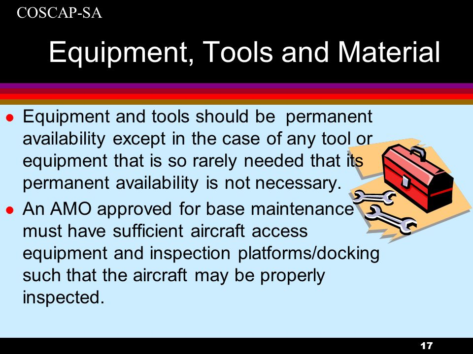 Equipment, Tools and Material