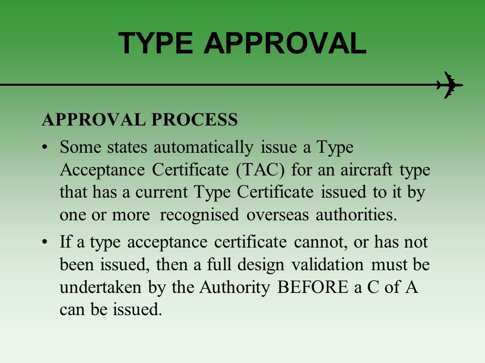 TYPE APPROVAL APPROVAL PROCESS
