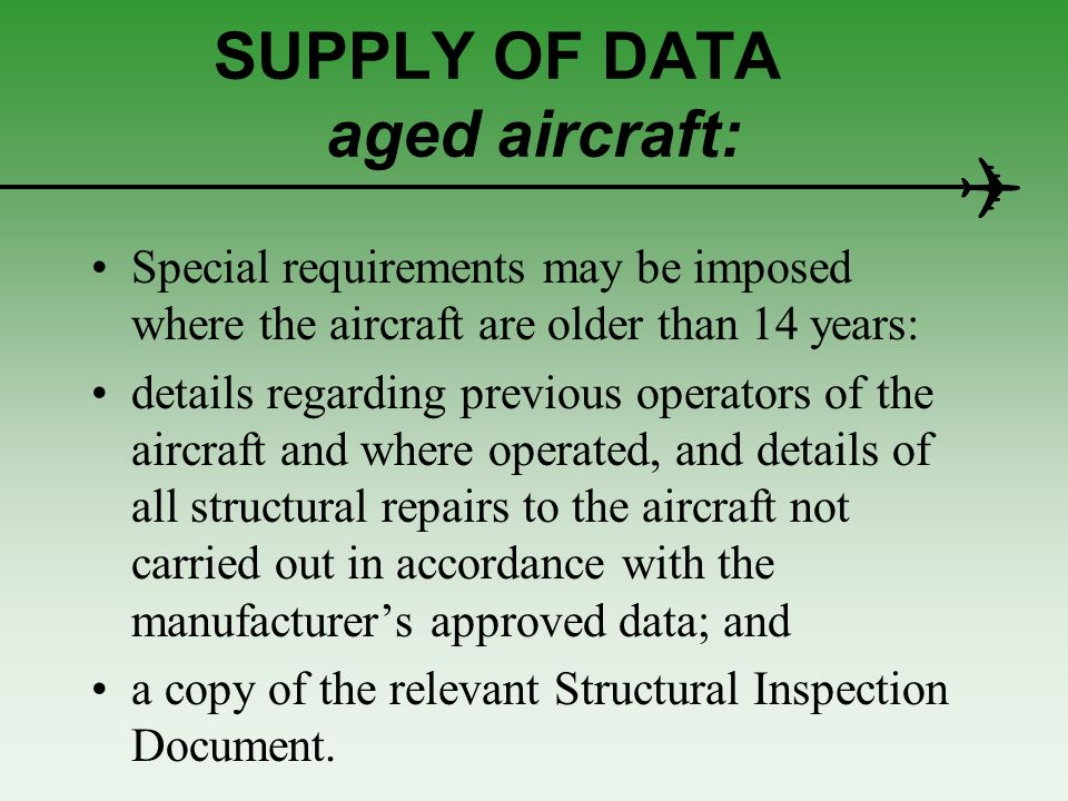SUPPLY OF DATA aged aircraft: