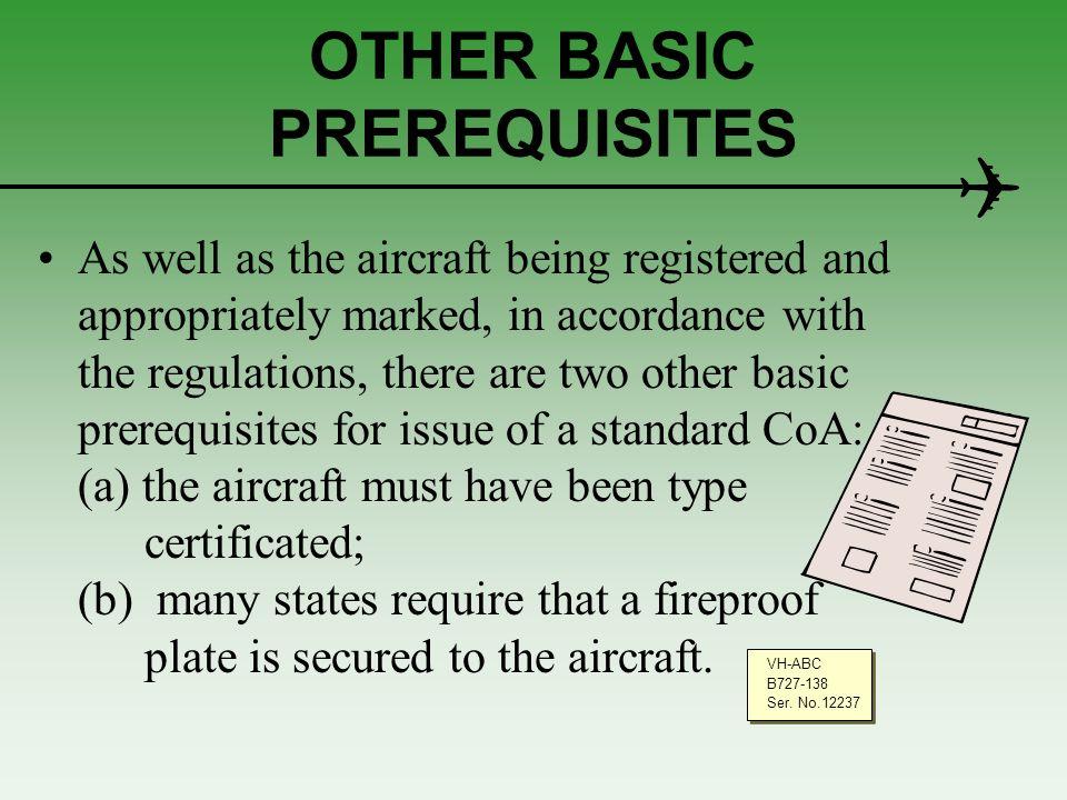 OTHER BASIC PREREQUISITES
