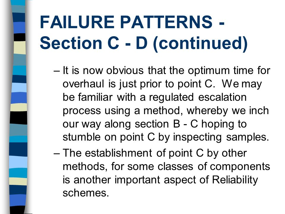 FAILURE PATTERNS - Section C - D (continued)