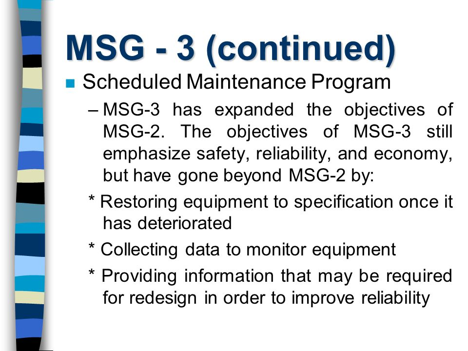 MSG - 3 (continued) Scheduled Maintenance Program