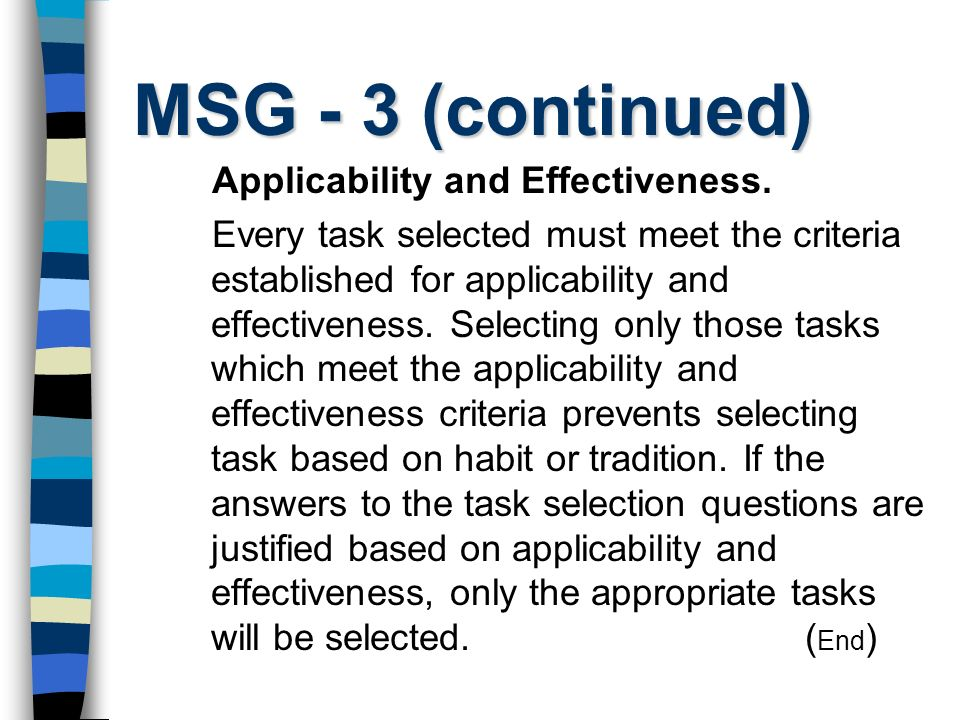 MSG - 3 (continued) Applicability and Effectiveness.