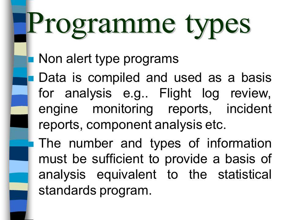 Programme types Non alert type programs