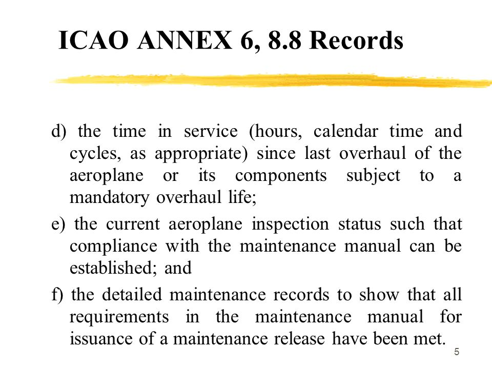ICAO ANNEX 6, 8.8 Records