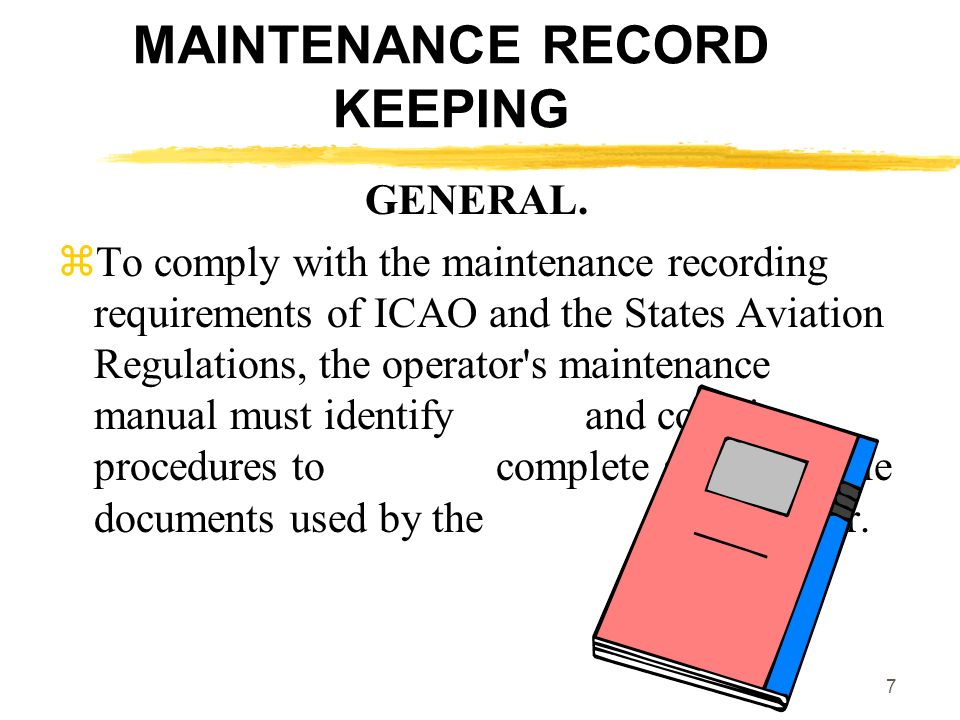 MAINTENANCE RECORD KEEPING