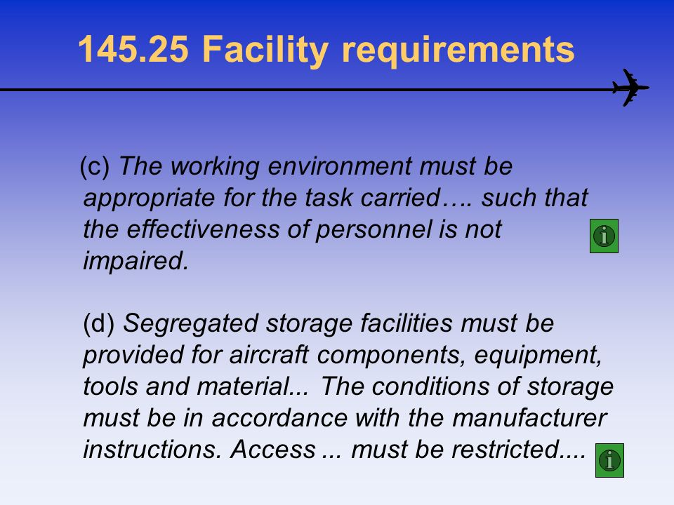 Facility requirements