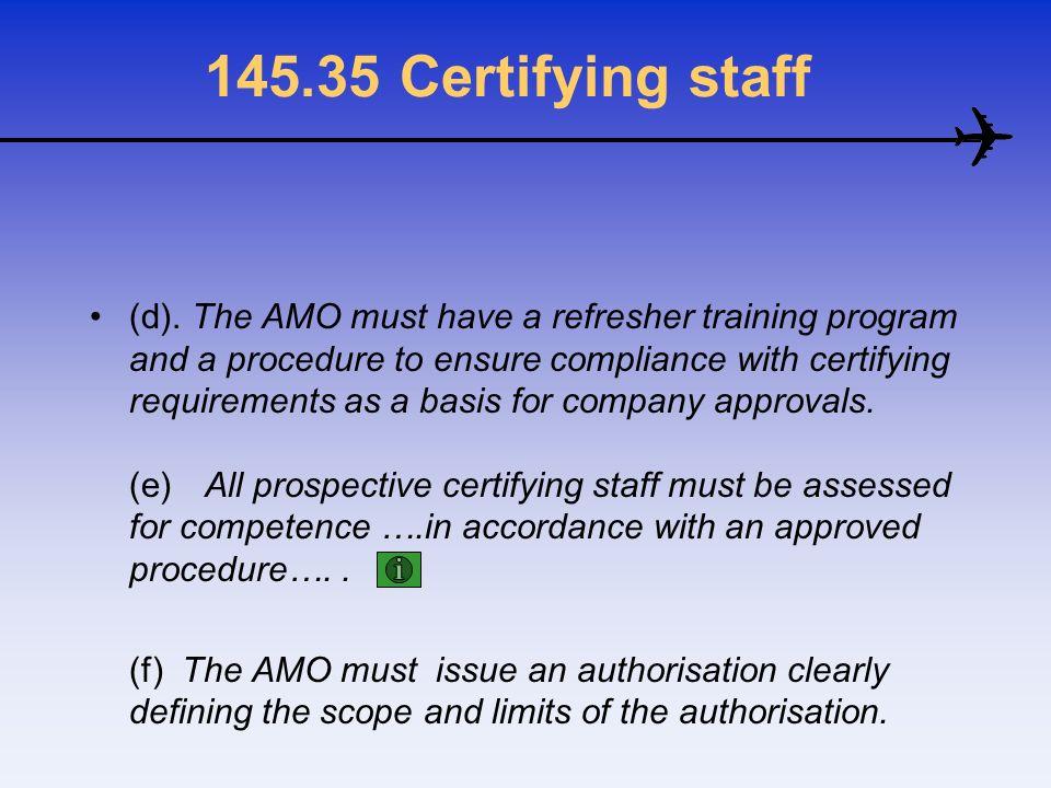 145.35 Certifying staff