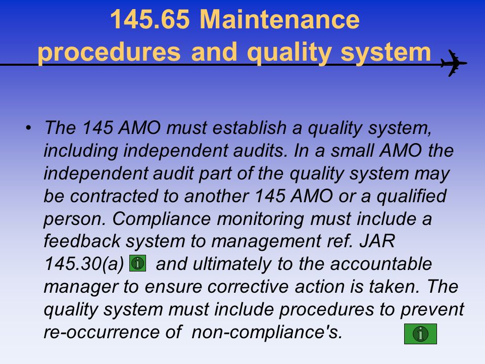 145.65 Maintenance procedures and quality system