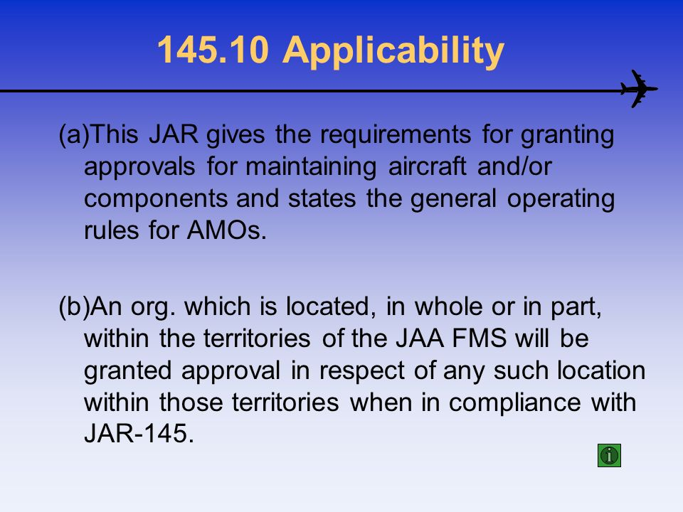 145.10 Applicability