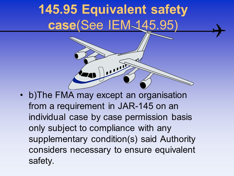 Equivalent safety case(See IEM )