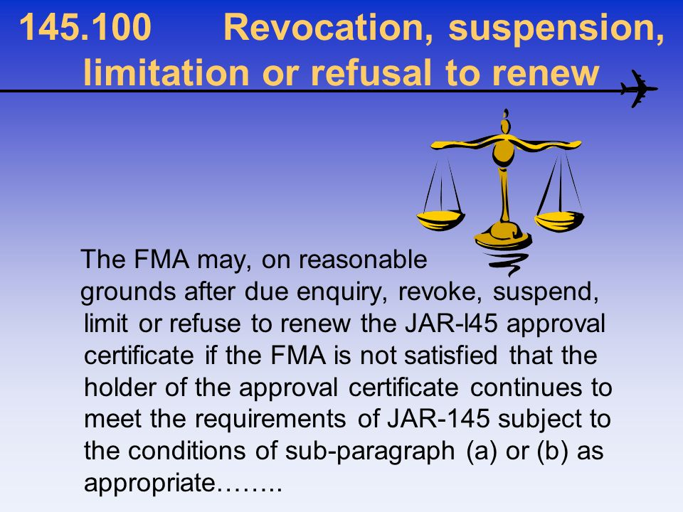 Revocation, suspension, limitation or refusal to renew