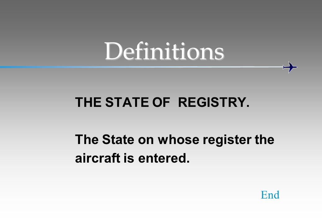 Definitions THE STATE OF REGISTRY. The State on whose register the