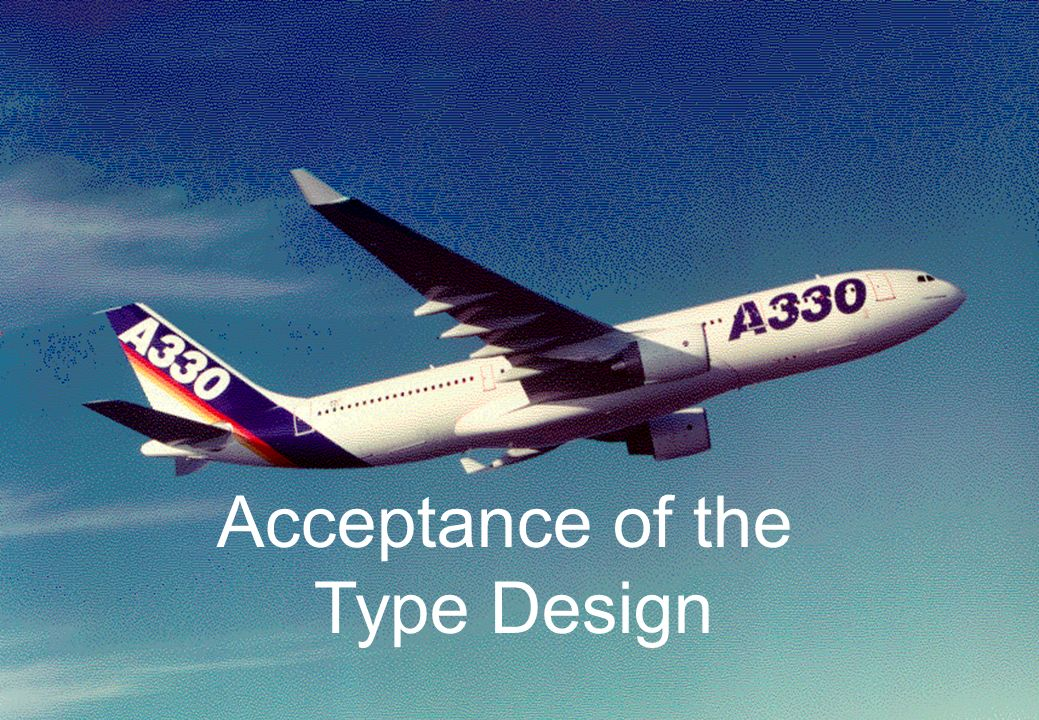 Acceptance of the Type Design