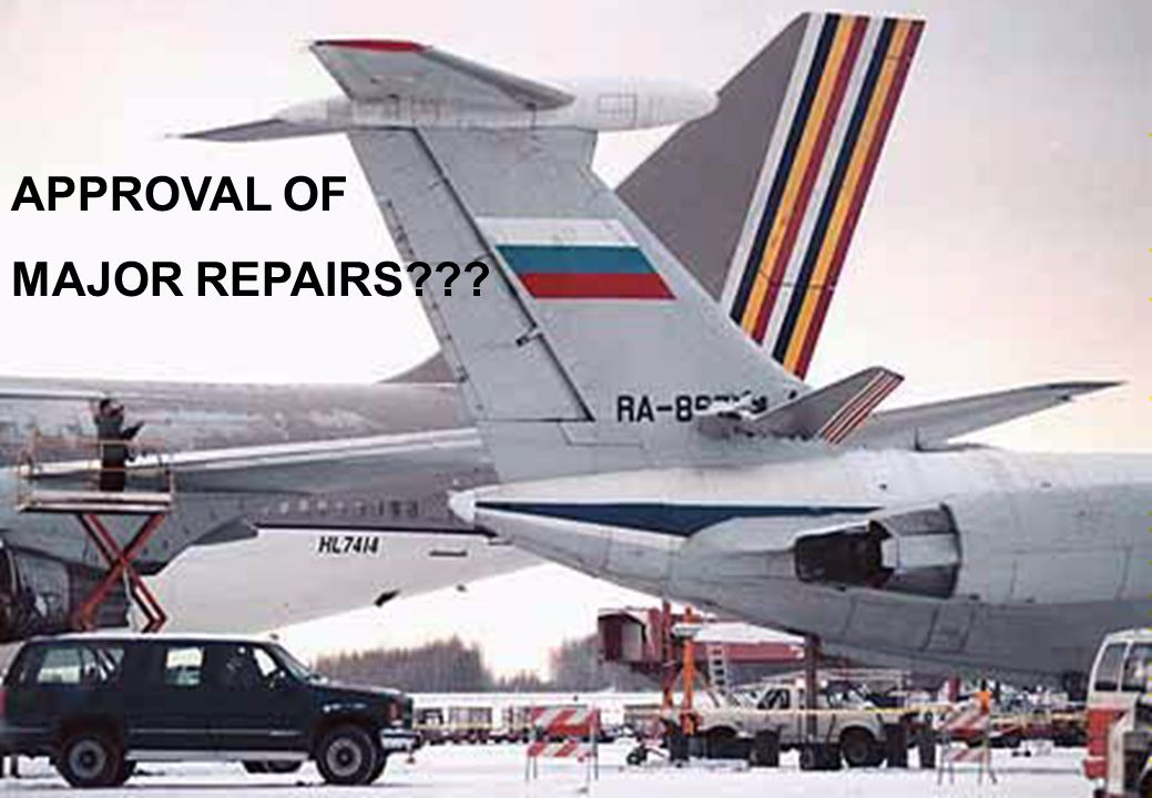 APPROVAL OF MAJOR REPAIRS