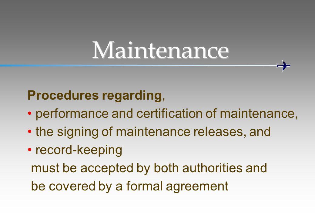 Maintenance Procedures regarding,