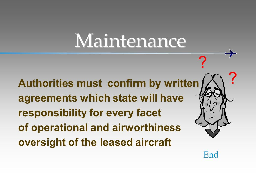 Maintenance Authorities must confirm by written